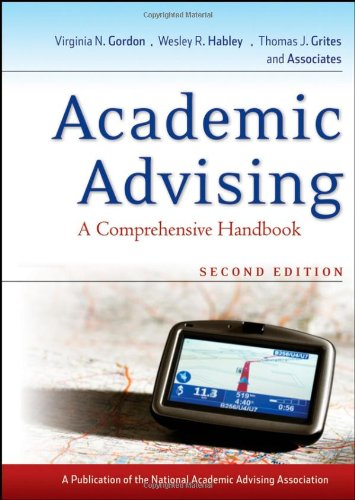 Academic Advising: A Comprehensive Handbook 9780470371701