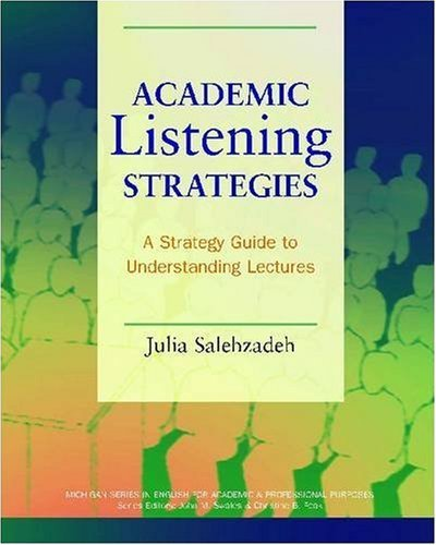Academic Listening Strategies: A Guide to Understanding Lectures 9780472030965