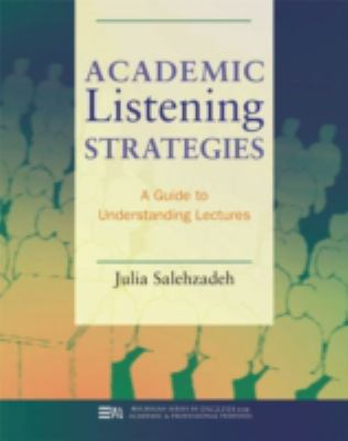 Academic Listening Strategies: A Guide to Understanding Lectures 9780472031443