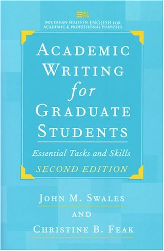 Academic Writing for Graduate Students: Essential Tasks and Skills 9780472088560