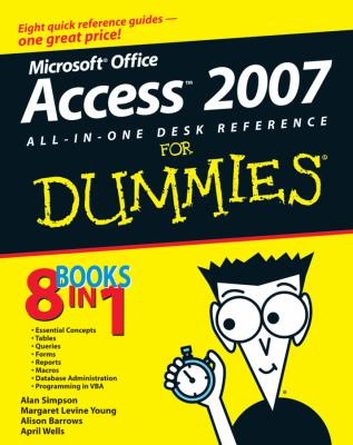 Access 2007 All-In-One Desk Reference for Dummies 9780470036495