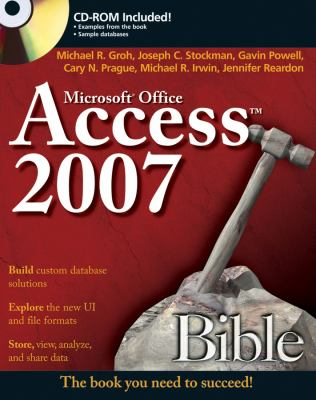 Access 2007 Bible [With CDROM] 9780470046739