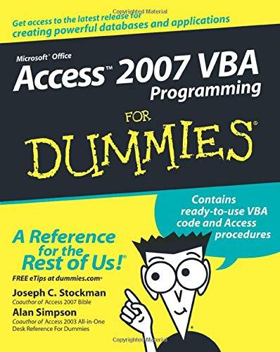 Access 2007 VBA Programming for Dummies 9780470046531