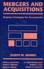 Accountant's Merger and Acquisition Handbook 9780471570172