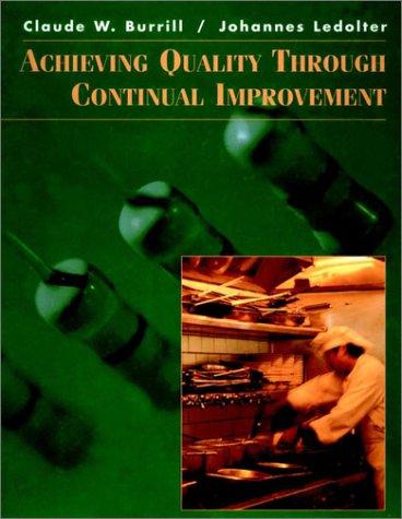 Achieving Quality Through Continual Improvement 9780471092209