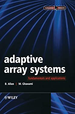Adaptive Array Systems: Fundamentals and Applications 9780470861899