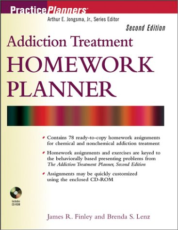 Addiction Treatment Homework Planner With CDROM by James R.