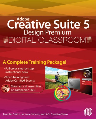 Adobe Creative Suite 5 Design Premium Digital Classroom [With DVD] 9780470607794