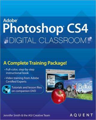 Adobe Photoshop CS4 Digital Classroom [With CDROM] 9780470410905