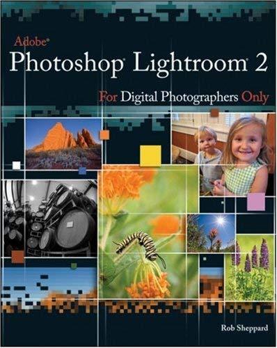 Adobe Photoshop Lightroom 2 for Digital Photographers Only 9780470278048