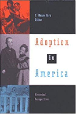 Adoption in America: Historical Perspectives 9780472109999