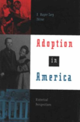 Adoption in America: Historical Perspectives