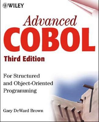 Advanced COBOL for Structured and Object-Oriented Programming 9780471314813