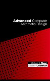 Advanced Computer Arithmetic Design