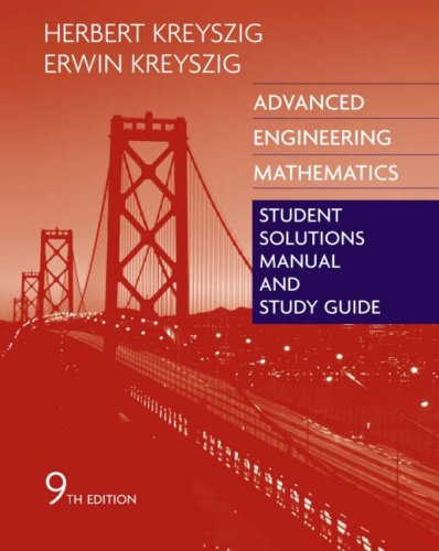 Advanced Engineering Mathematics Student Solutions Manual and Study Guide 9780471726449