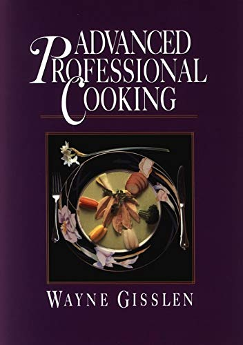 Advanced Professional Cooking, College Edition 9780471836834