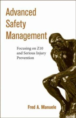 Advanced Safety Management Focusing on Z10 and Serious Injury Prevention 9780470109533