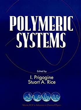 Advances in Chemical Physics, Polymeric Systems 9780471143246