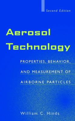 Aerosol Technology: Properties, Behavior, and Measurement of Airborne Particles 9780471194101