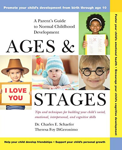 Ages and Stages: A Parent's Guide to Normal Childhood Development 9780471370871