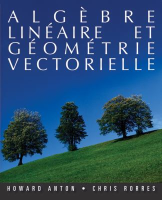 Alga]bre Lina(c)Aire Et Ga(c)Oma(c)Trie Vectorielle 9780470837252