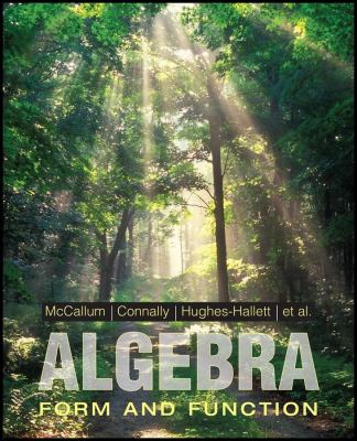 Algebra: Form and Function 9780470521434