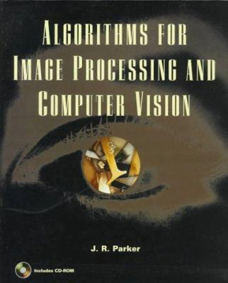 Algorithms for Image Processing and Computer Vision 9780471140566