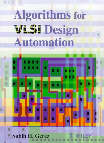 Algorithms for VLSI Design Automation 9780471984894