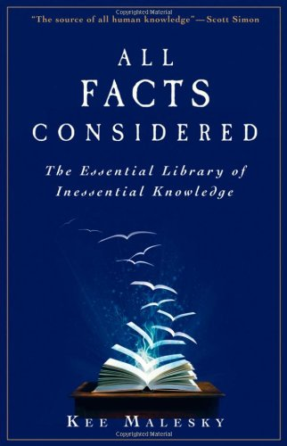 All Facts Considered: The Essential Library of Inessential Knowledge 9780470559659