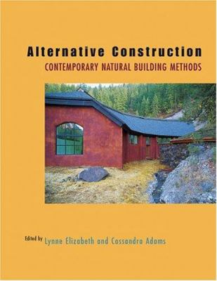 Alternative Construction: Contemporary Natural Building Methods 9780471249511