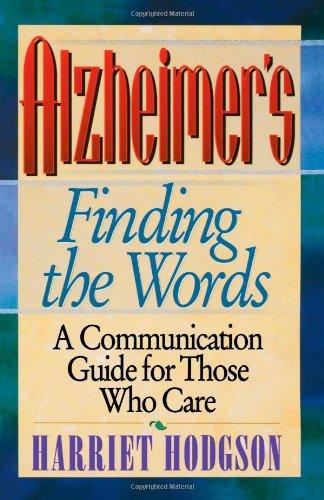 Alzheimer's: Finding the Words 9780471346579