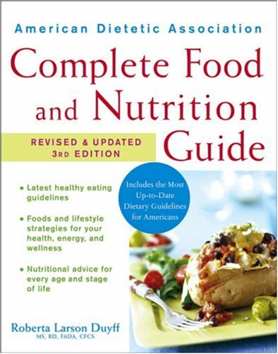 American Dietetic Association Complete Food and Nutrition Guide 9780470048429