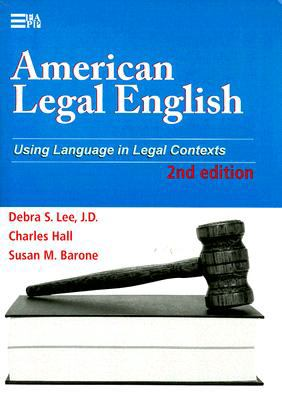 American Legal English: Using Language in Legal Contexts 9780472032068