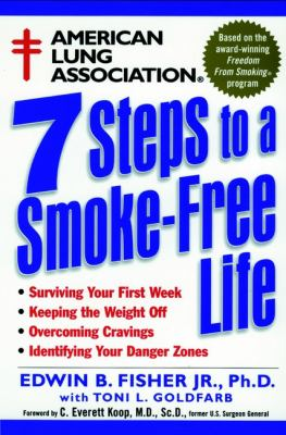 American Lung Association 7 Steps to a Smoke-Free Life 9780471247005
