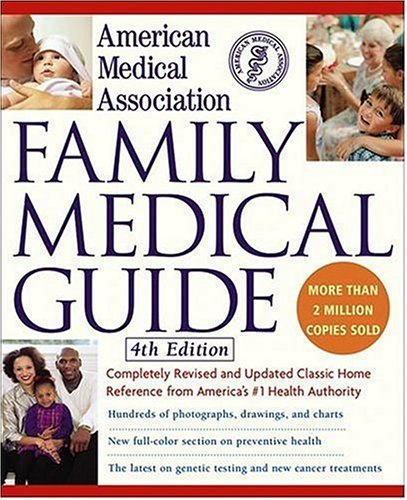 American Medical Association Family Medical Guide 9780471269113
