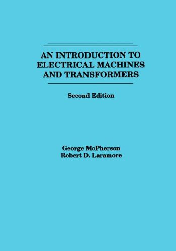 An Introduction to Electrical Machines and Transformers 9780471635291