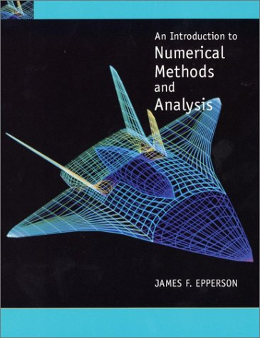 An Introduction to Numerical Methods and Analysis 9780471316473