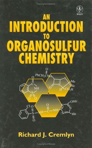An Introduction to Organosulfur Chemistry R. J. Cremlyn