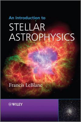 An Introduction to Stellar Astrophysics 9780470699560
