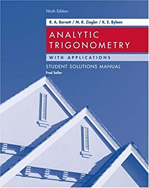 Analytic Trigonometry with Applications, Student Solutions Manual 9780471746560
