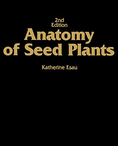 Anatomy of Seed Plants - 2nd Edition