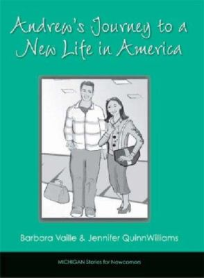 Andrew's Journey to a New Life in America 9780472032334