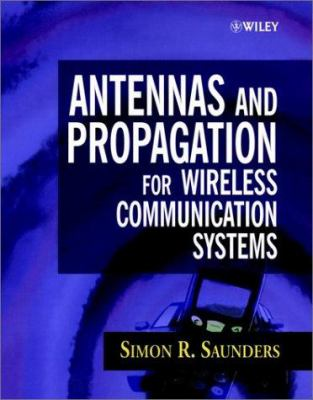 Antennas and Propagation for Wireless Communication Systems 9780471986096