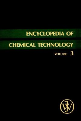Encyclopedia of Chemical Technology, Antibiotics (Phenazines) to Bleaching Agents 9780471020394