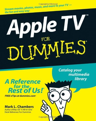 Apple TV for Dummies 9780470173626