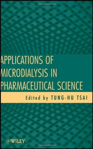 Applications of Microdialysis in Pharmaceutical Science 9780470409282