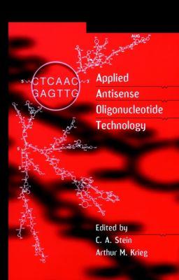 Applied Antisense Oligonucleotide Technology 9780471172796