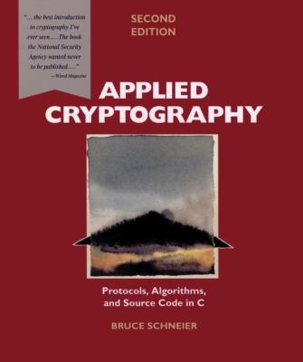 Applied Cryptography: Protocols, Algorithms, and Source Code in C 9780471117094