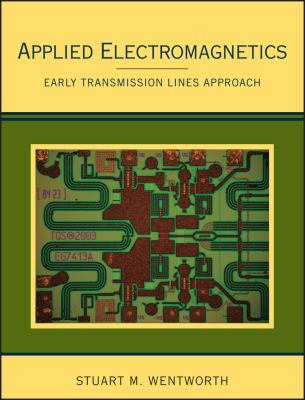 Applied Electromagnetics: Early Transmission Lines Approach 9780470042571