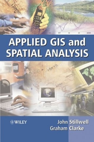 Applied GIS and Spatial Analysis 9780470844090